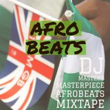 Dj Masterbee Afrobeat Mixtape 4