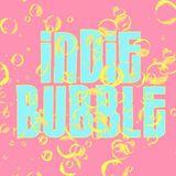 Indie Bubble - 7 Febbraio 2019