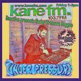 DubTastic Music - Under Pressure Reggae - Kane FM 15thFeb