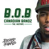B.o.B Canadian Bandz Mixtape (2015)