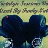 Nostalgic Sessions Vol 1 mixed by FunkyNative