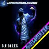 Perreo Underground By Dj Delik - La Compañia Editions.mp3