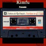 L' Histoire du Rap français...Les Classiques de 80' à 2000 ( By Kimfu )