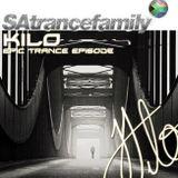 SAtrancefamily 'Epic Trance' Ep.2 - Kilo