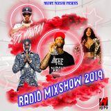 Dj Montay Radio Mixshow 2019