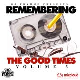 Remembering The Good Times ( Vol. 3 )