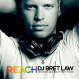 Live at REACH 2016 - Part I - DJ Bret Law