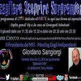 Scegliere Scoprire Sorprendere del 29-07-17 con Il Presidente del MEI Giordano Sangiorgi