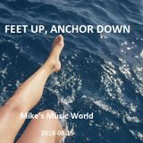 FEET UP, ANCHOR DOWN