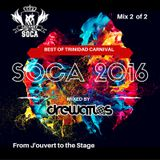 Best of Trinidad Carnival 2016 - Mix 2 of 2