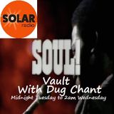 Solar Radio.com Soul Vault with Dug Chant 11/4/18 Midnight to Wednesday 2am SKY 0129 DAB radio