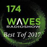 WAVES #174 - BEST TOF 2017 by SENSURROUND - 31/12/2017