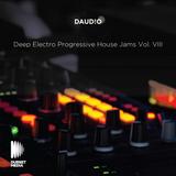 Deep Electro Progressive House Jams Vol. VIII