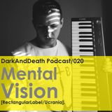 Dark And Death present Mental Vision