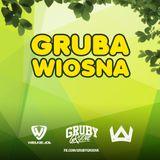 Gruba Wiosna by Gruby Groove