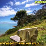You've Got 2 Chill Out - Sounds 4 Soul Vol.3
