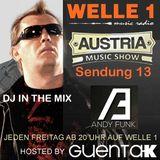 AUSTRIA MUSIC SHOW Sendung 13 Hosted by Guenta K - DJ in the Mix Andy Funk