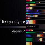 "die apocalypse - mfsm vol. 7 ""dreams"" (2017)"