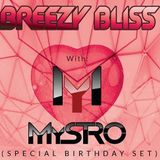MyStro's Mixdown - Episode 026 (Live at Breezy Bliss 2017 February 01)