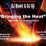 Bringing the Heat Memorial Day DJ Oji and DJ Biskit
