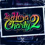 LA HORA CHARLY 2 MIX BY DJ JJ