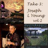 Take 3: Joseph L Young vol 2