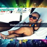 Weekend Lituation Mixx