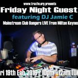 Jamie C Guest Mix On Trax FM! - 19th February 2016
