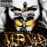 MDNA - 2013 DELUXE MIXED EDITION (MADONNA VS. XENERGY)