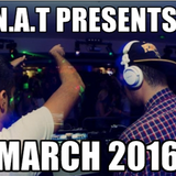 N.A.T Presents: March 2016