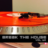 Break The House Vol. 60 - #FUTURE #HOUSE #DEEP #CLUB #HELLOCLOUDS