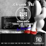 FLASH BACK 90 RADIO SHOW by JC ARGANDOÑA DJ 25.6.2016