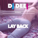 DJ DEE - Lay Back Vol.1 2014
