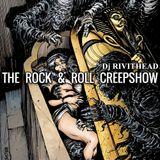 Dj RIVITHEAD - THE ROCK & ROLL CREEPSHOW JAN 2018