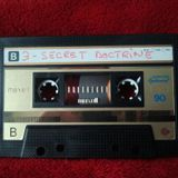 "Tape 3, Side B -- ""SECRET DOCTRINE"""