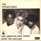 The Stoatcast #018 (Fresh Fringe Show Two) : Takin' Over The Asylum
