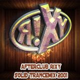 afterclub rixy solidTranceMix 2001-ThisisClubRixy
