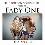 The Golden Souls Club Presents Fady One