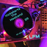 Kickstart The Weekend 39 - 01/03/2019