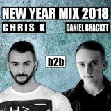 Chris K b2b Daniel Bracket - New Year Mix 2018