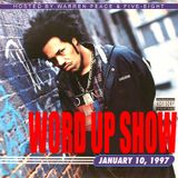 The Word Up Show - January 10, 1997 - Hosted by Warren Peace & 5'8