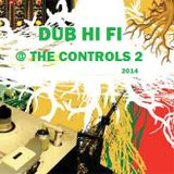 Dub Hi Fi @ The Controls 2