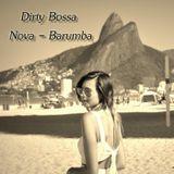 Dirty Bossa Nova - Barumba