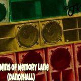30 mins of Memory Lane (DanceHall)