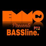 Dj Emmo Presents BASSline. pt2