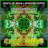 Chaosilibrium - Dunle Goaleidoscopic DjSet