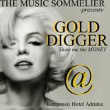 "THE MUSIC SOMMELIER -presents- ""GOLD DIGGER""... MARILYN  $HOW$ U$ THE MONEY!"