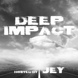 Deep Impact Episode 13 - Special 2h Set - by Jey
