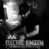 Electric Kingdom - The Archives Vol. 2 feat. DJ iNFO