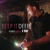 Keep It Deep Ep 120